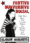 The Subversive Socials from 2007-9